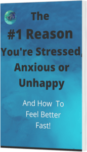 #1 Reason you're stressed , anxious or unhappy
