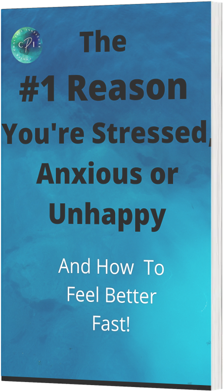 The #1 Reason You're Stressed, Anxious or Unhappy