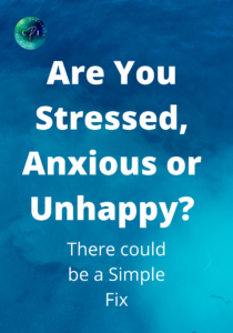 Are you stress, anxious or unhappy